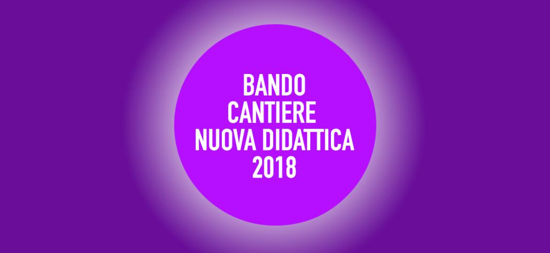 BANDO_CANTIERE_NUOVA_DIDATTICA_2018_web